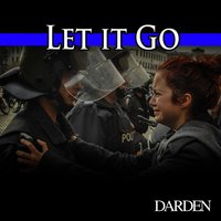 Let It Go — Darden, Jennifer Peterson, Bahou