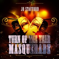 Turn Of The Year Masquerade — Jo Stafford