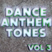 Dance Anthem Tones Vol 3 — Ray Von Nights