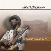 Never Give Up — Don Howell