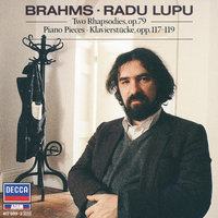 Brahms: Piano Pieces, Opp.117, 118, 119 — Radu Lupu