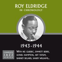 Complete Jazz Series 1943 - 1944 — Roy Eldridge