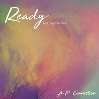 Ready — Ap Connection feat. Ryan Konline