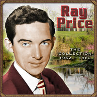 The Collection 1952-1962 — Ray Price
