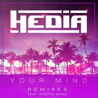 Your Mind — Hedia