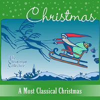 A Most Classical Christmas — The Christmas Collective, Martin Pound, Heather Begin