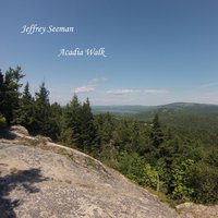 Acadia Walk — Jeffrey Seeman