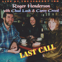 Last Call (feat. Chad Lash & Carey Creed) — Roger Henderson