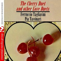 The Cherry Duet And Other Love Duets — Ferruccio Tagliavini, Pia Tassinari