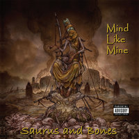 Mind Like Mine — Saurus and Bones