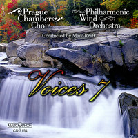 Voices 7 — Marc Reift, Philharmonic Wind Orchestra, Prague Chamber Choir