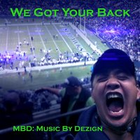 We Got Your Back (Unofficial Seahawks Song) — MBD