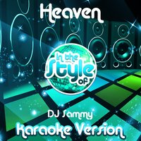 Heaven (In the Style of DJ Sammy) - Single — Ameritz Audio Karaoke