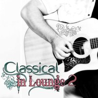 Classical in Lounge, Vol. 2 — Людвиг ван Бетховен