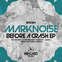 Before a Crash EP — Marknoise