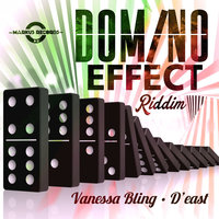 Domino Effect Riddim — Vanessa Bling, D'East