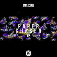 Paper Chaser - EP — Stereoliez