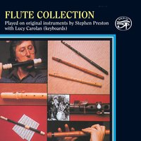 Flute Collection on Original Instruments — Francois Devienne, Louis-Claude Daquin, Stephen Preston, Johann Joachim Quantz, Lucy Carolan, Charles Nicholson, Франц Шуберт