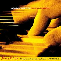 Piano Demitasse — George Greeley