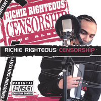Censorship — Richie Righteous
