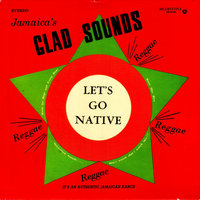 Glad Sounds — Gladstone Anderson, Lynn Taitt & The Jets