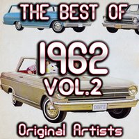 The Best Of 1962, Vol.2 — сборник