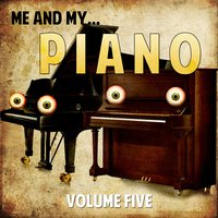 Me and My Piano, Vol. 5 — сборник