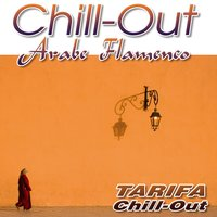 Chill Out-Arabe Flamenco — Tarifa Chill Out