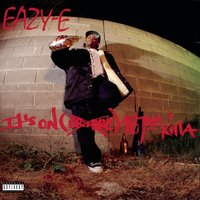It's On (Dr. Dre) 187um Killa — Eazy-E