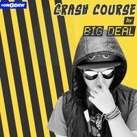 Crash Course — Big Deal, Tuhin Goswami