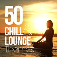50 Chill and Lounge Themes — сборник