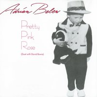 Pretty Pink Rose — Adrian Belew