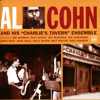 "Al Cohn And His ""Charlie's Tavern"" Ensemble — Joe Newman, Al Cohn, Osie Johnson, Billy Byers, Billy Bauer, Hal McKusick"
