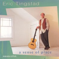 A Sense Of Place — Eric Tingstad