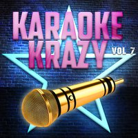 Karaoke Krazy, Vol .7 — The Karaoke Machine