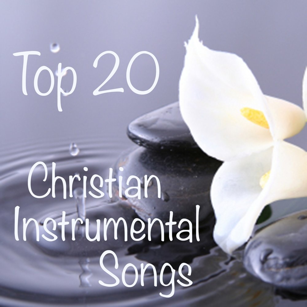 Top 20 Christian Instrumental Songs The ONeill Brothers Group