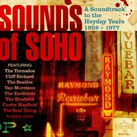 Sounds of Soho, A Soundtrack to the Heyday Years 1959 - 1977 — сборник