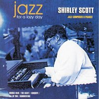 Jazz for a Lazy Day — Shirley Scott