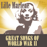 Lille Marlene - Great Songs Of World War Two — Noël Coward