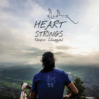 Heart Strings — Tenzin Choegyal