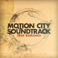 True Romance — Motion City Soundtrack