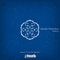 Cannock / Planet Mover — Molekular