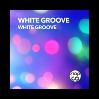 White Groove — WHITE GROOVE