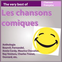 The Very Best of les chansons comiques - Anthologie — сборник