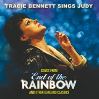 End of the Rainbow — Tracie Bennett