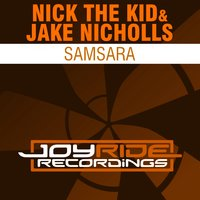 Samsara — Nick The Kid, Jake Nicholls