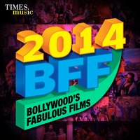 2014 BFF – Bollywood's Fabulous Films — сборник
