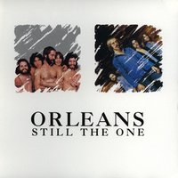 Still The One — Orleans