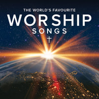 The World's Favourite Worship Songs — сборник
