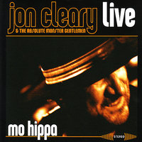 Mo Hippa Live — Jon Cleary, The Absolute Monster Gentlemen